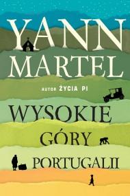 okładka Wysokie góry Portugalii. Ebook | EPUB,MOBI | Yann Martel, Paweł Lipszyc