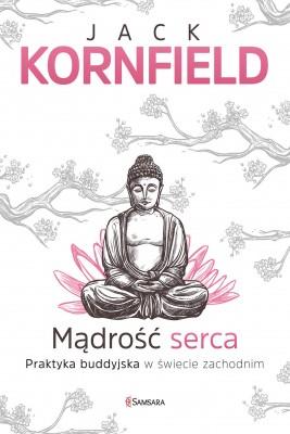 okładka Mądrość serca, Ebook | Jack Kornfield