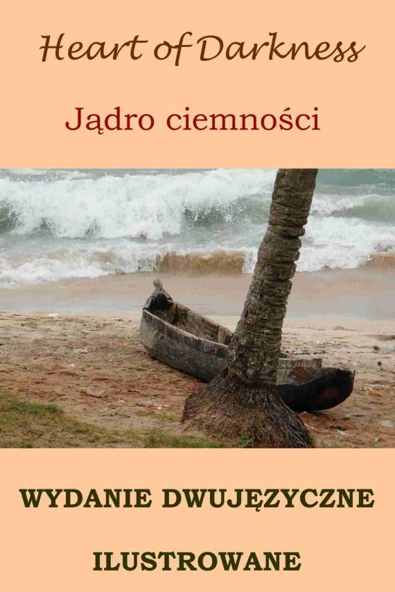okładka Jądro ciemności. Wydanie dwujęzyczne (angielsko-polskie) ilustrowaneebook | PDF | Joseph Conrad