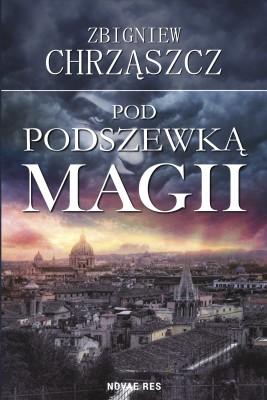 okładka Pod podszewką magii, Ebook | Zbigniew Chrząszcz