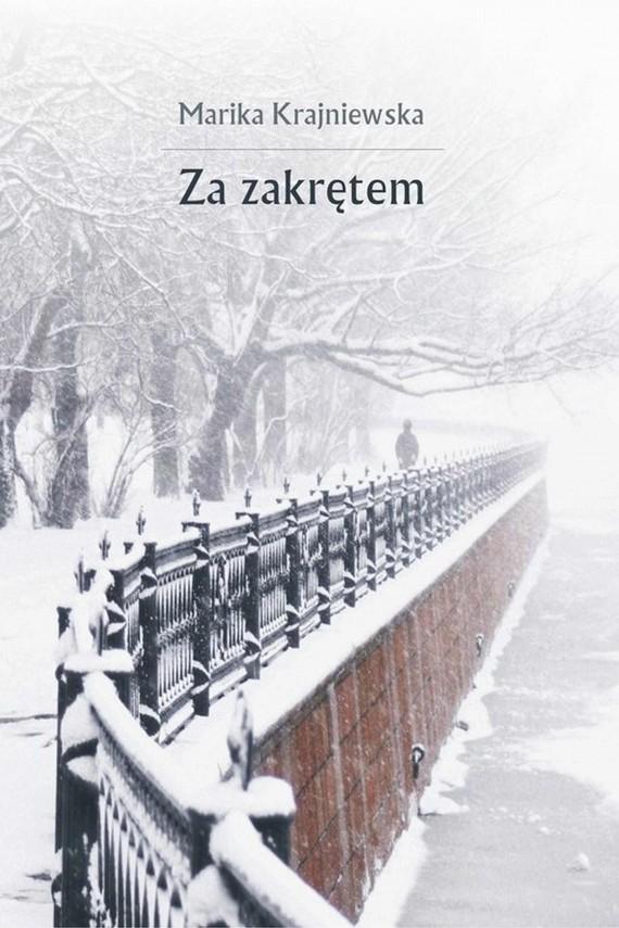 okładka Za zakrętemebook | EPUB, MOBI | Marika Krajniewska