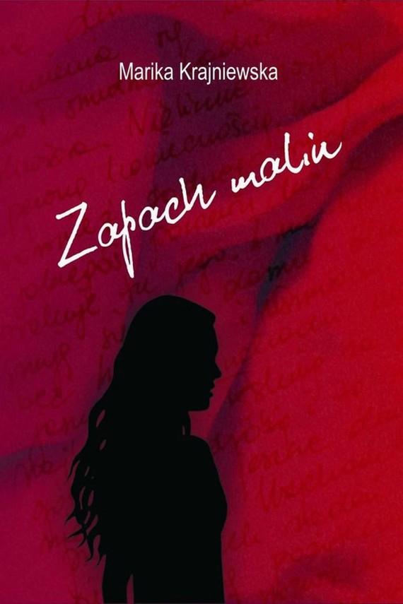 okładka Zapach malinebook | EPUB, MOBI | Marika Krajniewska