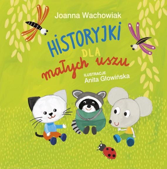 okładka Historyjki dla małych uszuebook | EPUB, MOBI | Joanna  Wachowiak