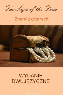 okładka Znamię czterech. Wydanie dwujęzyczne angielsko-polskie, Ebook | Arthur Conan Doyle