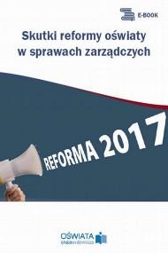 okładka Skutki reformy oświaty w sprawach zarządczych, Ebook | Marzenna  Czarnocka