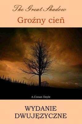 okładka Groźny cień. Wydanie dwujęzyczne angielsko-polskie, Ebook | Arthur Conan Doyle