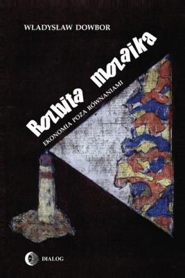 okładka Rozbita mozaika, Ebook | Władysław Dowbor