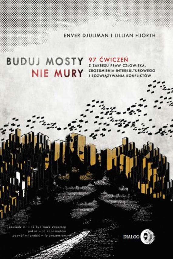 okładka Buduj mosty, nie muryebook | EPUB, MOBI | Enver Djuliman, Lillian Hjorth