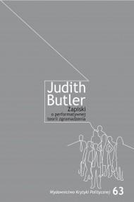 okładka Zapiski o performatywnej teorii zgromadzenia, Ebook | Judith  Butler