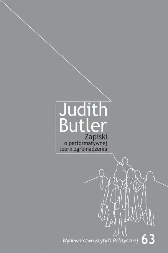 okładka Zapiski o performatywnej teorii zgromadzeniaebook | EPUB, MOBI | Judith  Butler