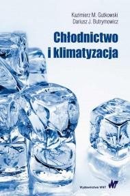 okładka Chłodnictwo i klimatyzacja. Ebook | papier | Kazimierz  Gutkowski, Dariusz  Butrymowicz