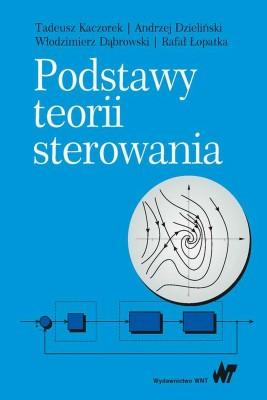 okładka Podstawy teorii sterowania, Ebook   Tadeusz  Kaczorek, Andrzej  Dzieliński, Włodzimierz  Dąbrowski