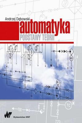 okładka Automatyka. Podstawy teorii, Ebook | Andrzej Dębowski