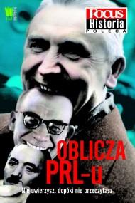 okładka Oblicza PRL-u. Focus Historia. Ebook | PDF_DRM | autor zbiorowy
