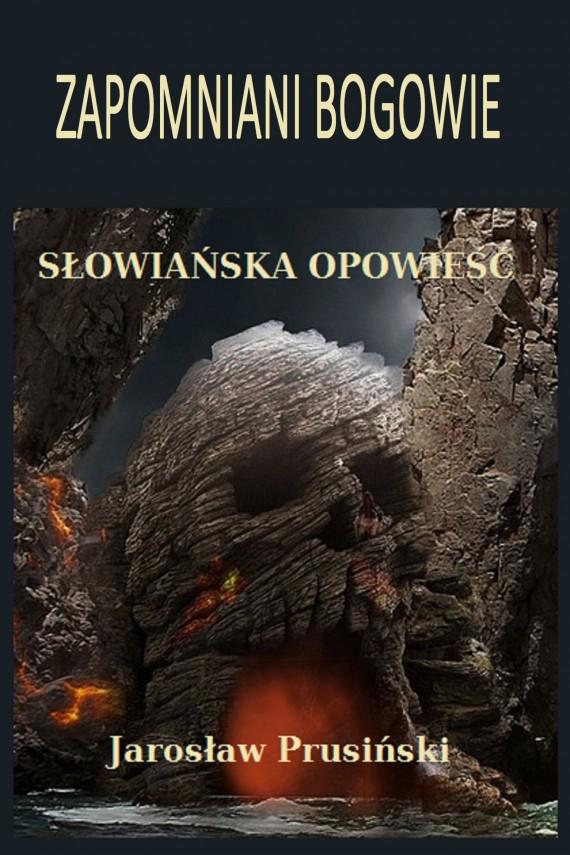 okładka Zapomniani bogowie. Ebook   EPUB, MOBI   Jarosław Prusiński
