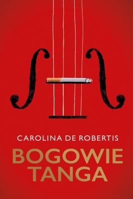 okładka Bogowie tanga, Ebook | Anna Dobrzańska, Carolina de Robertis