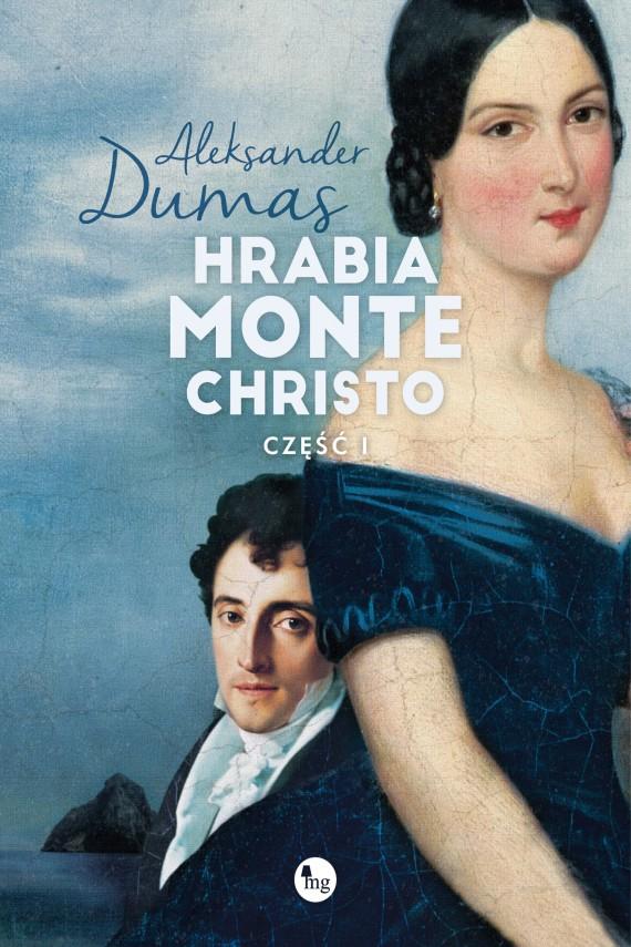 okładka Hrabia Monte Christo część 1ebook | EPUB, MOBI | Aleksander  Dumas
