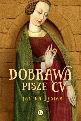 okładka Dobrawa pisze CV, Ebook | Janina Lesiak