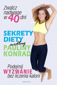 okładka Sekrety diety według Pauliny Konrad, Ebook | Paulina Konrad
