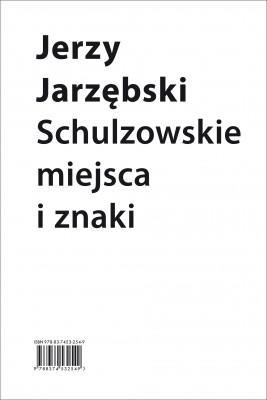 okładka Schulzowskie miejsca i znaki, Ebook   Jerzy Jarzębski
