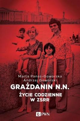 okładka Grażdanin N.N., Ebook | Andrzej  Goworski, Marta  Panas-Goworska