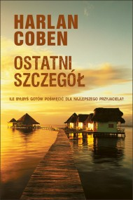 okładka Ostatni szczegół. Ebook | EPUB,MOBI | Harlan Coben, Andrzej Grabowski