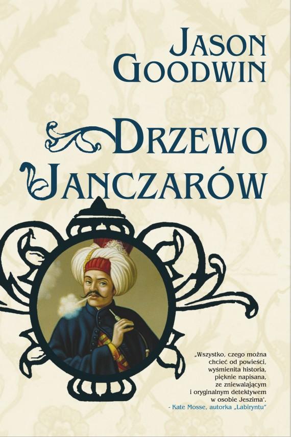 okładka Drzewo Janczarówebook | EPUB, MOBI | Agnieszka Kuc, Jason Goodwin
