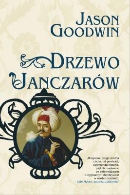 okładka Drzewo Janczarów, Ebook | Jason Goodwin