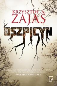 okładka Oszpicyn. Ebook | EPUB,MOBI | Karolina Macios, Krzysztof A. Zajas