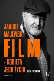 okładka Janusz Majewski – film kobieta jego życia, Ebook | Zofia Turowska, Magdalena  Tytuła