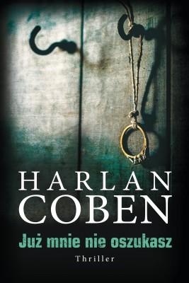 okładka Już mnie nie oszukasz, Ebook | Harlan Coben