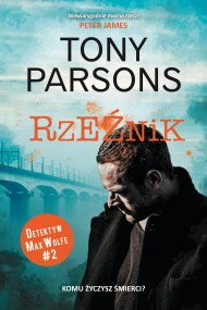 okładka Rzeźnik. Ebook | EPUB,MOBI | Tony Parsons, Janusz Ochab