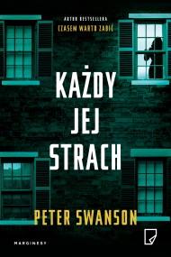 okładka Każdy jej strach, Ebook | Peter Swanson, Ewa Penksyk-Kluczkowska, Roman Honet