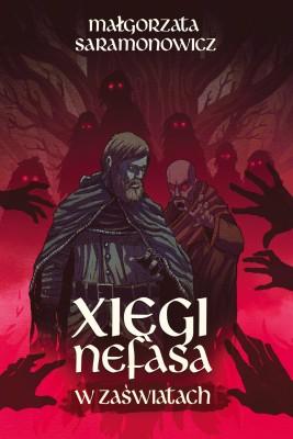 okładka Xięgi Nefasa. W zaświatach, Ebook | Małgorzata Saramonowicz