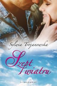 okładka Szept wiatru, Ebook | Sylwia Trojanowska