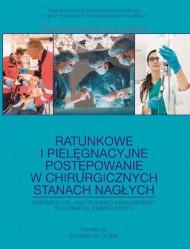 okładka Ratunkowe i pielęgnacyjne postępowanie w chirurgicznych stanach nagłych, Ebook | Zbysław W.  Grajek
