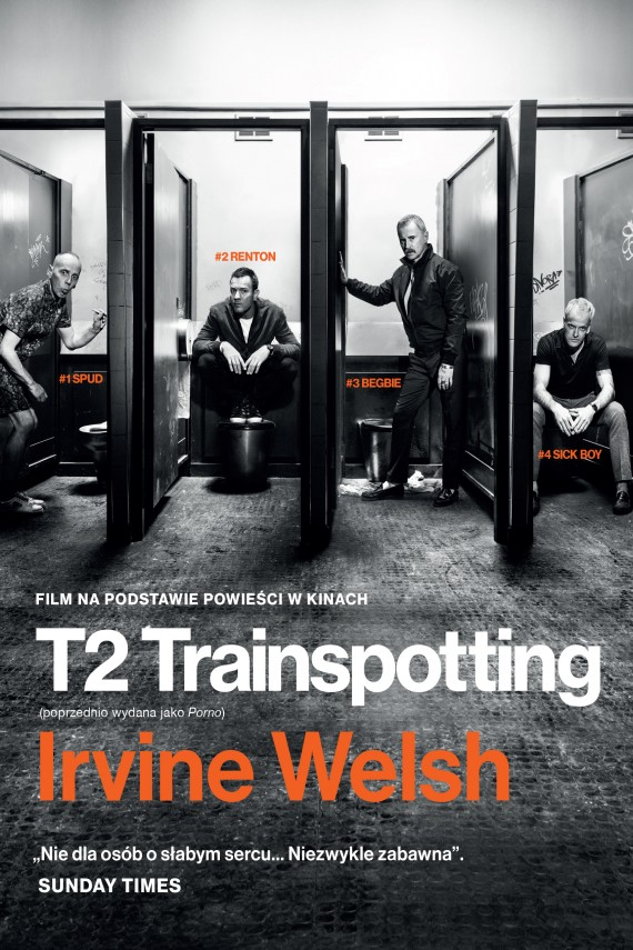 okładka T2 Trainspotting. Ebook | EPUB, MOBI | Irvine Welsh