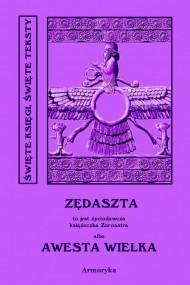 okładka Awesta Wielka, Ebook | Nieznany, Ignacy  Pietraszewski