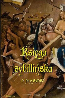 okładka Księga sybillińska o przyszłości, Ebook | Józef Chociszewski