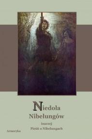 okładka Niedola Nibelungów inaczej Pieśń o Nibelungach czyli Das Nibelungenlied, Ebook | Nieznany