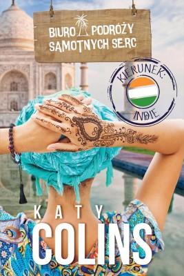 okładka Biuro Podróży Samotnych Serc Kierunek: Indie, Ebook | Katy Colins