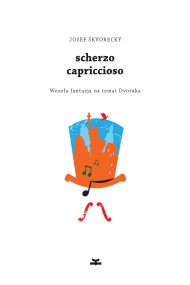 okładka Scherzo capriccioso, Ebook | Josef Škvorecký, Andrzej Jagodziński