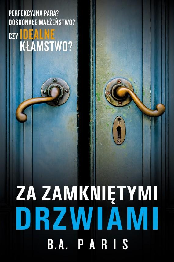 okładka Za zamkniętymi drzwiami. Ebook | EPUB, MOBI | Janusz Ochab, B.A. Paris
