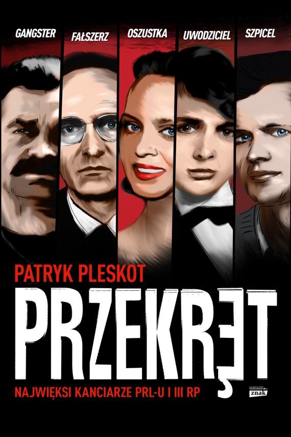 okładka Przekręt. Najwięksi kanciarze PRL-u i III RPebook | EPUB, MOBI | Patryk Pleskot