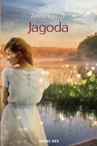 okładka Jagoda. Ebook | EPUB,MOBI | Anna Kasiuk