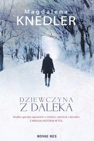 okładka Dziewczyna z daleka. Ebook | EPUB,MOBI | Magdalena  Knedler