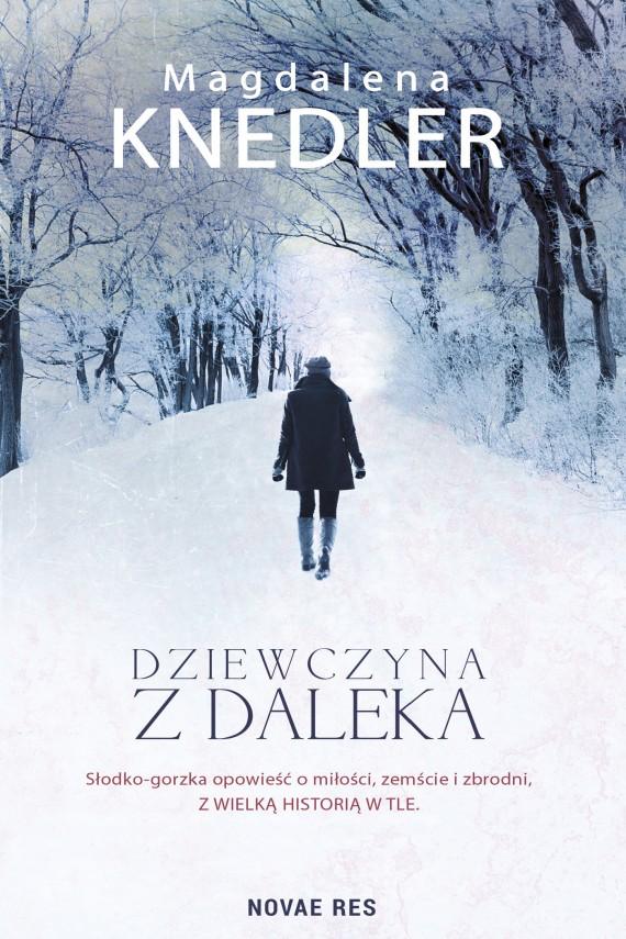 okładka Dziewczyna z dalekaebook | EPUB, MOBI | Magdalena  Knedler