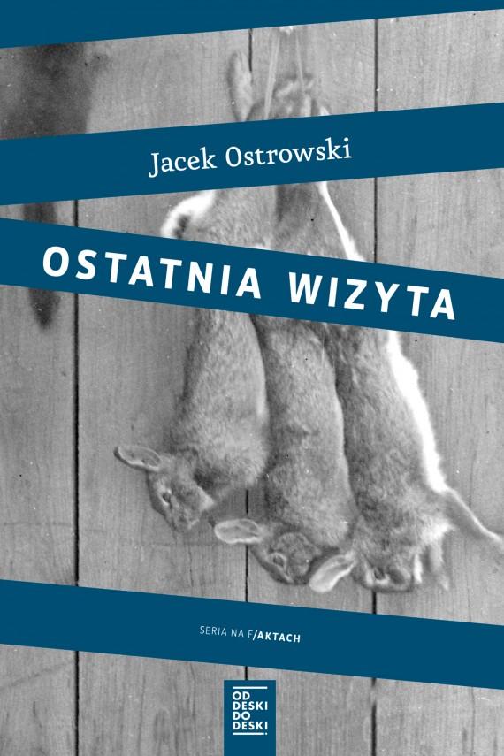 okładka Ostatnia wizytaebook | EPUB, MOBI | Jacek  Ostrowski