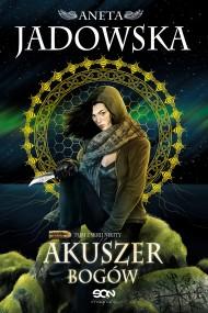 okładka Akuszer Bogów. Ebook | EPUB,MOBI | Aneta Jadowska