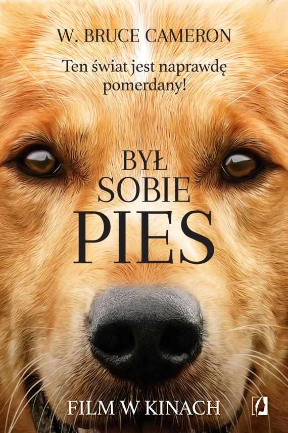 okładka Był sobie pies. Ebook | EPUB, MOBI | W. Bruce Cameron